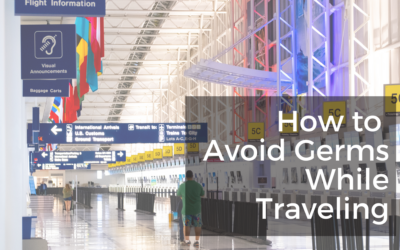 How to Avoid Germs While Traveling